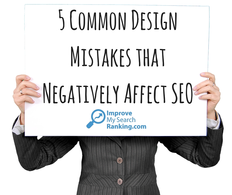 5 Common Design Mistakes that Negatively Affect SEO ...