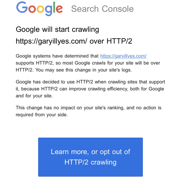 Google is sending notifications of http2 google bot crawling to select websites