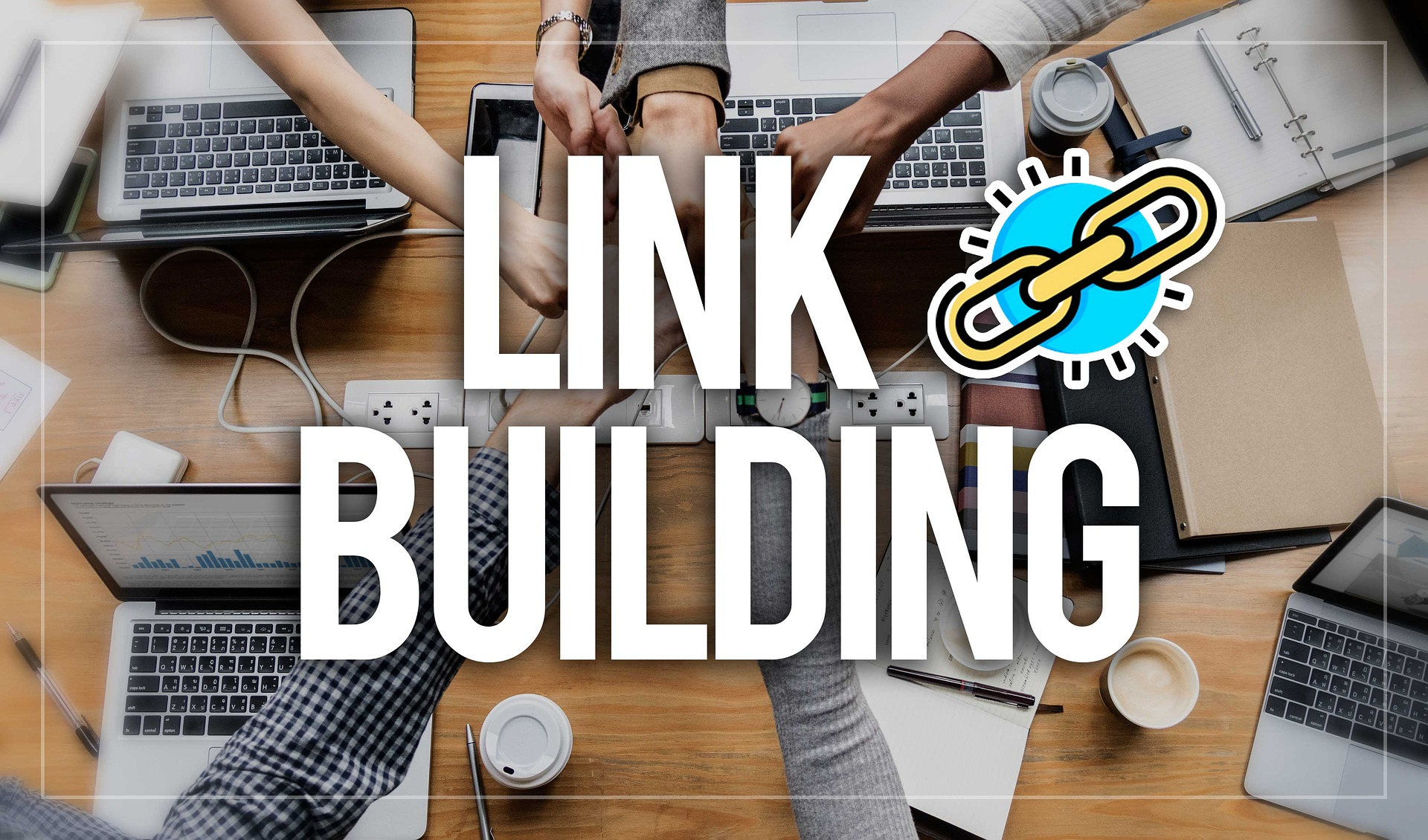 How to maximize the impact of your link-building campaigns